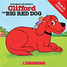 Clifford the Big Red Dog (French Edition)