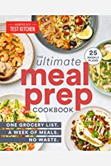 The Ultimate Meal-Prep Cookbook: One Grocery List. A Week of Meals. No Waste. Kindle Edition