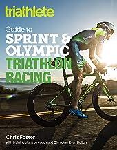 The Triathlete Guide to Sprint and Olympic Triathlon Racing best Triathlon Books