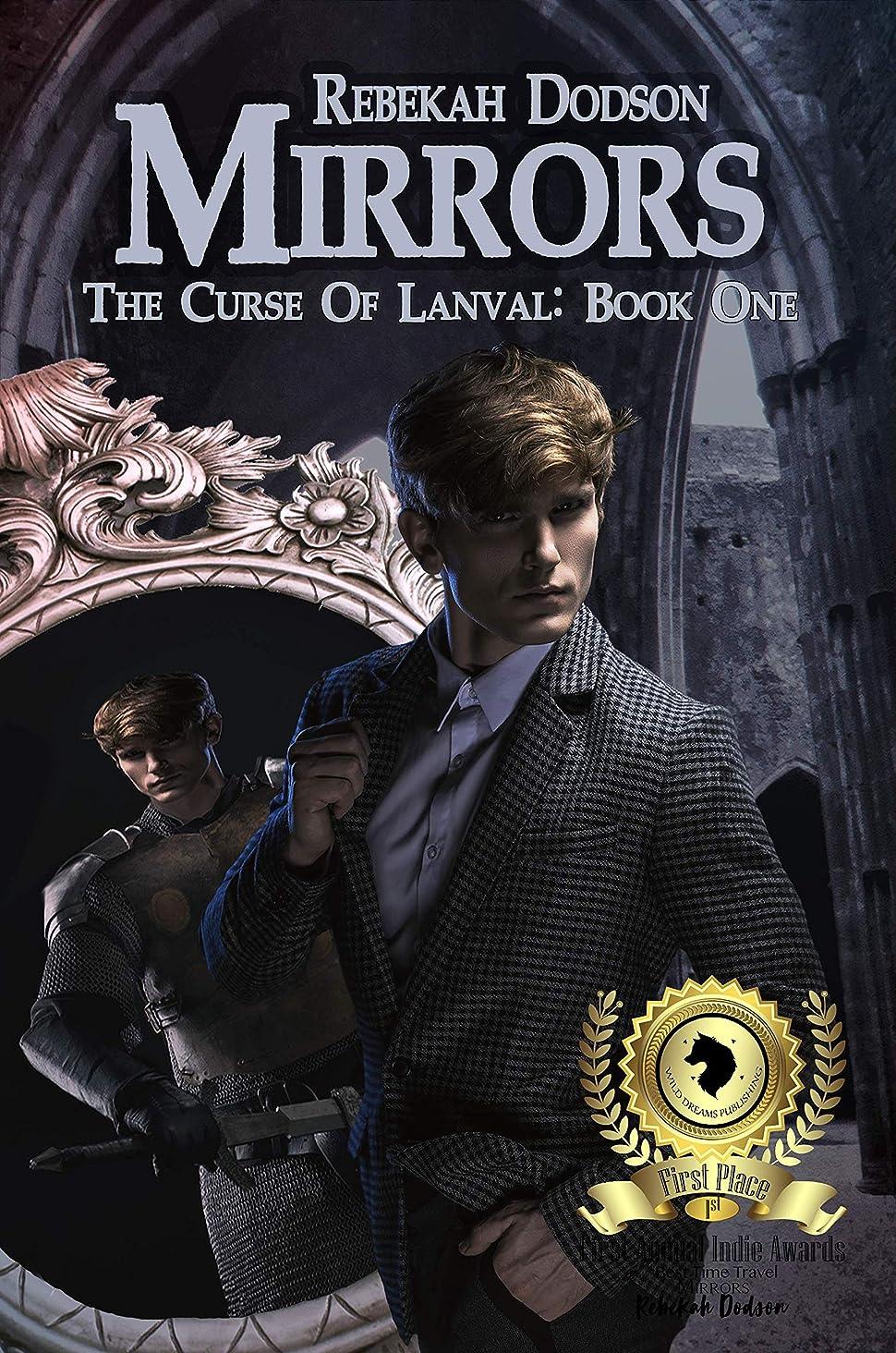 勝利フィラデルフィアモニターMirrors (Curse of Lanval Book 1) (English Edition)
