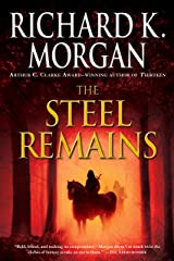 The Steel Remains (A Land Fit for Heroes Series Book 1) Kindle Edition