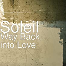 Way Back into Love [Explicit]