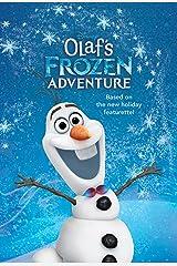 Olaf's Frozen Adventure Junior Novel (Disney Junior Novel (ebook)) Kindle Edition