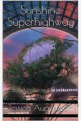 Sunshine Superhighway Kindle Edition