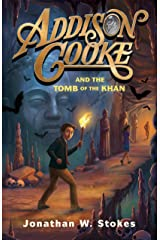 Addison Cooke and the Tomb of the Khan Kindle Edition