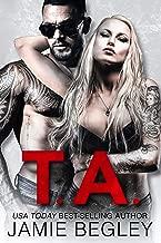 T.A. (Biker Bitches Book 6) (English Edition)