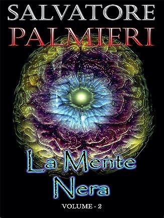 La Mente Nera - (volume 2°)