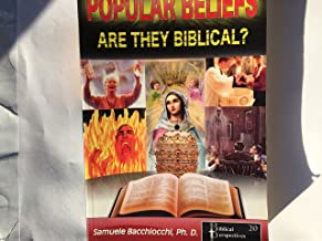Popular Beliefs Are They Biblical