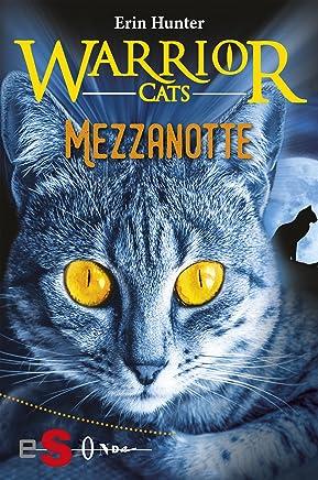 WARRIOR CATS. Mezzanotte: Seconda serie