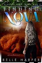 Finding Nova: A Post Apocalyptic/ Dystopian Romance (Seeking Eden Book 1) (English Edition)