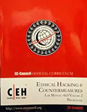 Ethical Hacking & Countermeasures Courseware Guide. Lab Manual. Volume 2. V6.0 Exam 312-50. (Ec-council Official Curriculum). 2 Cds: Vol3(modules 19-34); Vol4(modules 35-62) (Volume 2)