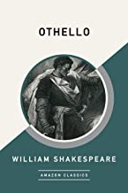 Othello (AmazonClassics Edition) (English Edition)