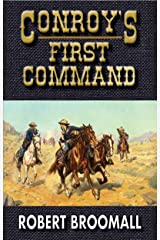 Conroy's First Command (K Company Book 2) Kindle Edition
