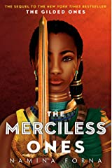 The Gilded Ones #2: The Merciless Ones Hardcover