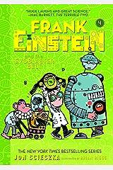 Frank Einstein and the EvoBlaster Belt (Frank Einstein series #4): Book Four Kindle Edition