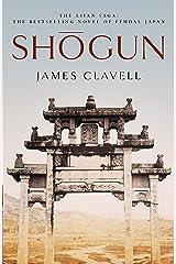 Shogun: The First Novel of the Asian saga (English Edition) Format Kindle