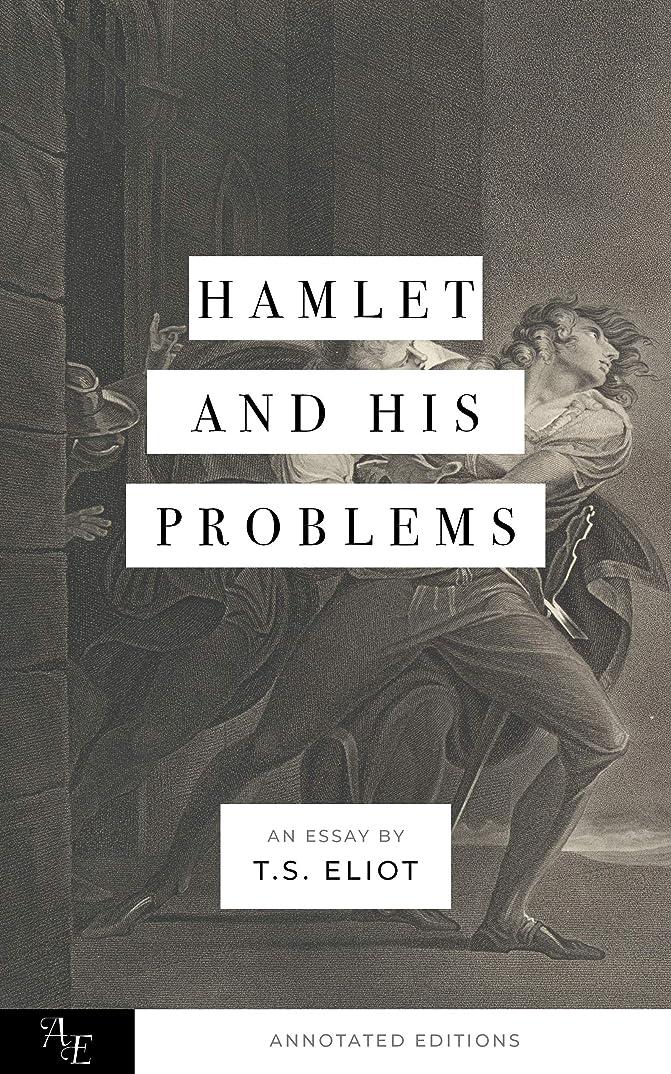 代表埋める戸惑うHamlet and His Problems: The Annotated Edition (English Edition)