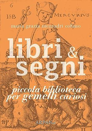 Libri & Segni: piccola biblioteca per Gemelli curiosi