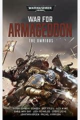 War For Armageddon: The Omnibus (Warhammer 40,000) Kindle Edition