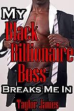 My Black Billionaire Boss Breaks Me In
