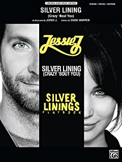 Silver Lining (Crazy 'Bout You) (from <i>Silver Linings Playbook</i>): Piano/Vocal/Guitar Original Sheet Music Edition (Piano/Vocal/Guitar)