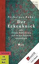 Der Eckenknick: oder Wie die Bibliotheken sich an den Büchern versündigen (German Edition)