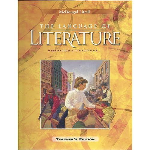 McDougal Littell Language of Literature: Teachers Edition Grade 11 2002