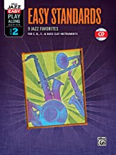 Alfred Jazz Easy Play-Along -- Easy Standards, Vol 2: C, B-flat, E-flat & Bass Clef Instruments, Book & CD (Alfred Easy Jazz Play-Along Series)