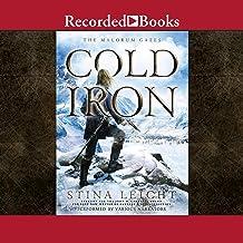 Cold Iron: Malorum Gates, Book 1
