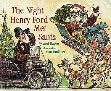 The Night Henry Ford Met Santa