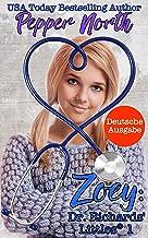 Zoey: Dr. Richards' Littles® 1: Deutsche Ausgabe (German Edition)