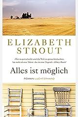 Alles ist möglich: Roman (German Edition) Kindle Edition