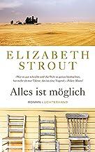 Alles ist möglich: Roman (German Edition)