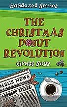 The Christmas Donut Revolution (Holidazed Book 2)