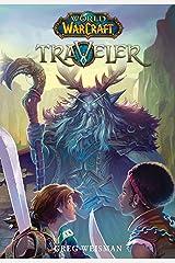 World of Warcraft: Traveler Kindle Edition