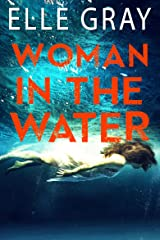 Woman in the Water (Pax Arrington Mystery Book 3) Kindle Edition