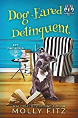 Dog-Eared Delinquent: A Hilarious Cozy Mystery with One Very Entitled Cat Detective (Pet Whisperer P.I. Book 4) Kindle Edition