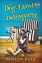 Dog-Eared Delinquent (Pet Whisperer P.I. Book 4)