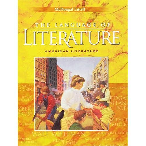 McDougal Littell Language of Literature: Student Edition Grade 11 2006