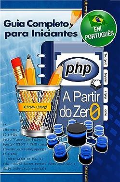 PHP a partir do zero (Portuguese Edition)