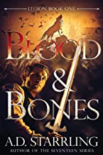 Blood and Bones (Legion Book 1)