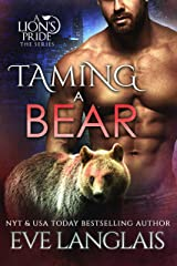 Taming a Bear (A Lion's Pride Book 11) Kindle Edition