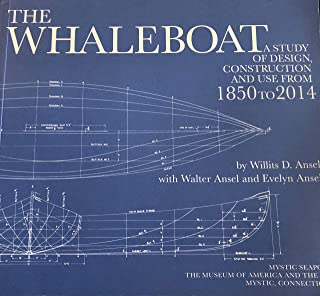 The Whaleboat A Study of Design Construction and Use