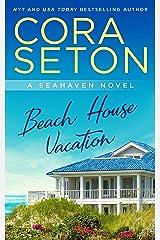Beach House Vacation (The Beach House Trilogy Book 2) Kindle Edition