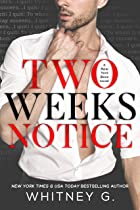 Cover image of Two Weeks Notice by Whitney G.