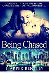 Being Chased (CEP Book 1) Kindle Edition
