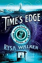 Time's Edge (The Chronos Files Book 2) Kindle Edition