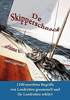 De Skipperschnack: Seemannslexikon (German Edition)