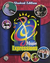 Music Expressions Grades 7-8 (Middle School 2): Student Edition