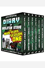 Diary of Minecraft Skeleton Steve the Noob Years - FULL Season One (1): Unofficial Minecraft Books for Kids, Teens, & Nerds - Adventure Fan Fiction Diary ... Noob Mobs Series Diaries - Bundle Box Sets) Kindle Edition